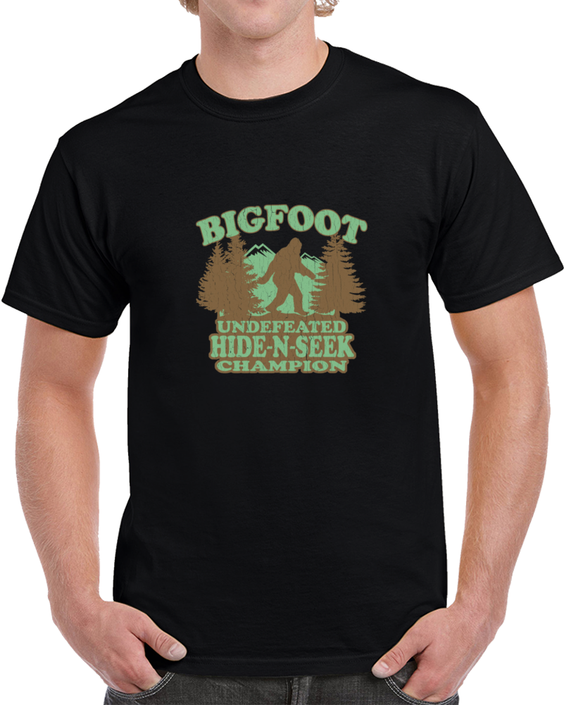 58707d0ad Bigfoot Undefeated Hide And Seek Game Champion Funny T Shirt